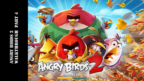 Angry Birds 2 Walkthough Gameplay Part 4