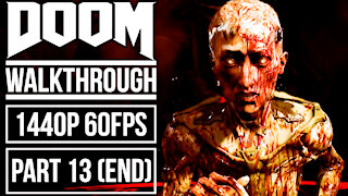 DOOM Gameplay Walkthrough Part 13 No Commentary [1440p HD 60fps]