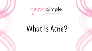 All About Acne: What Is Acne? - Video