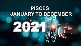 PISCES 2021 JANUARY TO DECEMBER-YOUR JOB/BUSINESS WILL MAKE YOU HAPPY!