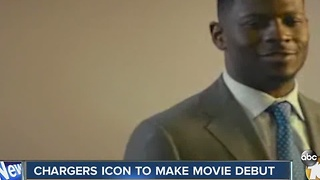 Chargers icon to make movie debut - Video