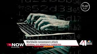 KC metro hospitals on alert after worldwide ransomware attack - Video