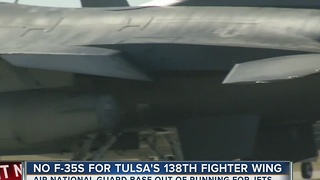No F-35s For Tulsa's 138th Fighter Wing - Video