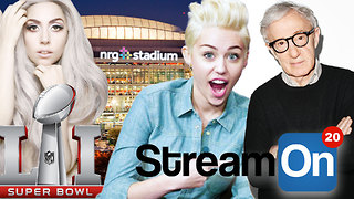 LADY GAGA Superbowl Halftime Show, Miley Cyrus Working With Woody Allen AND MORE on Stream On! - Video