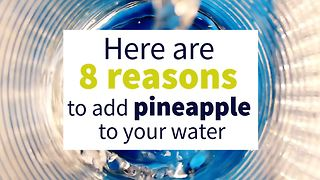 This is Why You Should Add Pineapple to Water Every Morning... - Video
