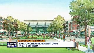 Creating a downtown in the city of Troy? - Video