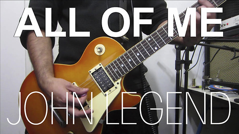 John Legend's 'All Of Me' gets electric guitar cover