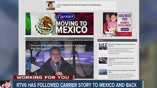 RTV6 follows Carrier story to Mexico and back - Video