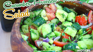 Cucumber avocado tomato salad - Video