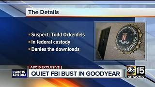 FBI arrests Goodyear man on child porn charges - Video