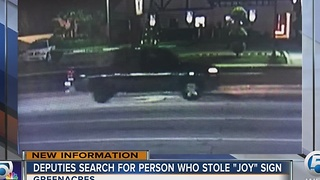 Deputies search for person who stole 'Joy' sign - Video