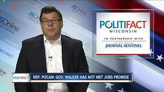 Politifact: Has Gov. Walker met jobs promise? - Video