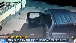 Man says criminal cased his home before theft - Video