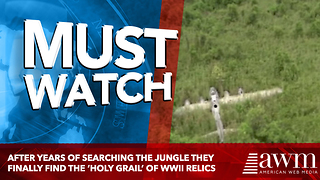 After Years Of Searching The Jungle They Finally Find The 'Holy Grail' Of WWII Relics - Video
