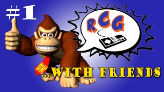 Donkey Kong: THAT WALK CYCLE - RCG with friends - PART 1 - Video