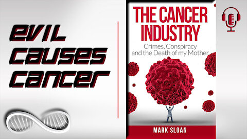 Evil Causes Cancer [Interview w/Mark Sloan]