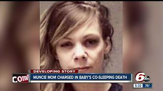 Muncie mom charged in infant's fatal co-sleeping incident - Video