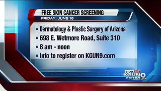 Tucson dermatologist offering free skin cancer screenings - Video