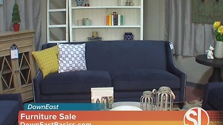 DownEast having huge sale on furniture - Video