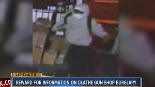 Reward offered in Olathe Gun Shop theft - Video