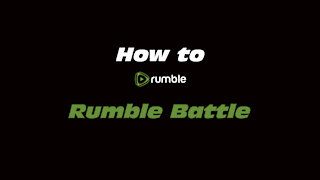 How to Rumble: Rumble Battle