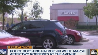 Police boost patrols after 2 armed robberies at White Marsh shopping centers - Video