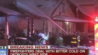 Firefighters dealing with frigid temps on Detroit's west side - Video