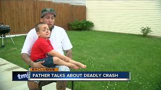 Father talks about deadly crash