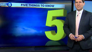 5 Things to Know for Your Day Ahead - Video