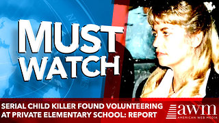 Serial Child Killer Found Volunteering at Private Elementary School: Report - Video