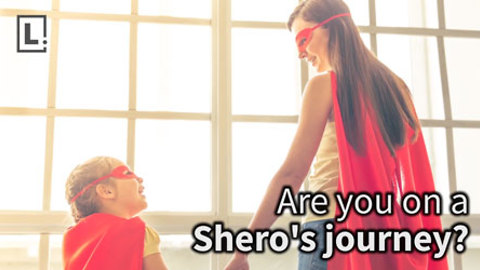 The Shero's Journey. Celebrating Moms' Underappreciaed Superpowers