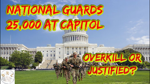 Why So Many National Guards in the Nations Capitol?