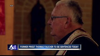 Former priest Thomas Faucher to be sentenced today