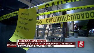 Vehicle Smashes Into 2 Madison Businesses - Video