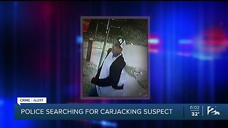Police Searching for Carjacking Suspect