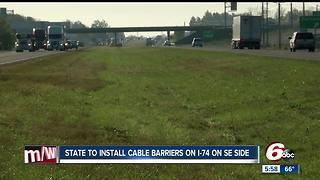 I-74 to get median cable barriers on Indianapolis' southeast side - Video