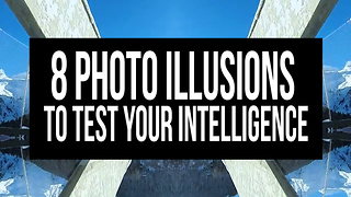 8 Photos to Test your Intelligence