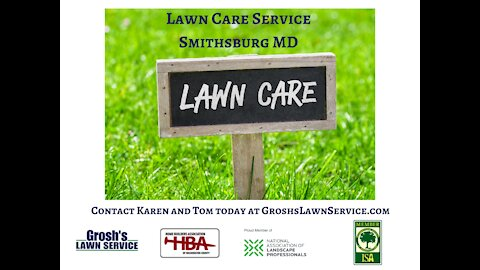 Lawn Care Service Smithsburg MD Video GroshsLawnService.com