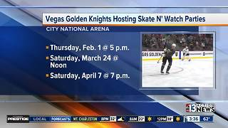 Vegas Golden Knights hosting skate n' watch parties