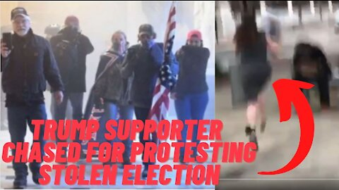 """Trump Supporter Chased By """"Journalist"""" For Protesting Stolen Election!"""