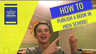 How To Publish a Book In High School