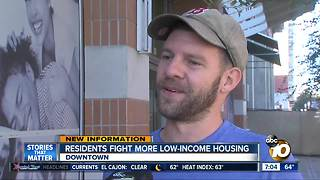 Residents fight more low-income housing downtown - Video