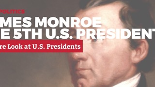 A Rare Look at U.S. Presidents: 5. James Monroe | Rare Politics - Video