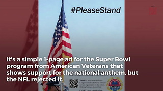 NFL Rejects Super Bowl Ad That Supports Standing For Anthem - Video