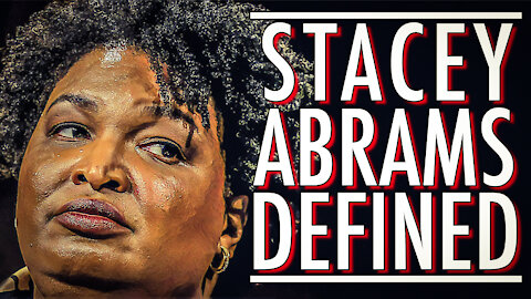 Stacey Abrams Defined