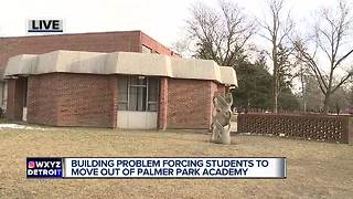 Building problems forcing students to move out of Palmer Park Academy - Video