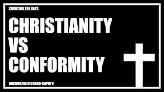 Christianity vs Conformity