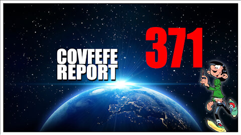 Covfefe Report 371.17 is alom aanwezig, Trust the plan, He did it his way, Hold the line