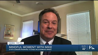Mindful Moment with Mike: State Leaders Working to Ease Oklahoman's Minds