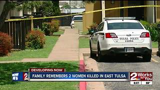 Family remembers two women killed in east Tulsa - Video